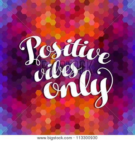 Positive Inspiration Quote Colorful Background