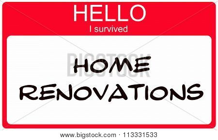 Hello I Suvived Home Renovations Red Name Tag