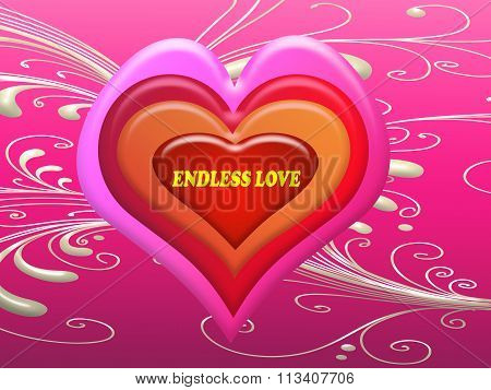 Endless Love Message On The Heart In Valentine Day