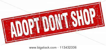 Adopt Don't Shop Red Square Grunge Stamp On White