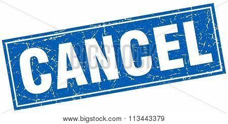 Cancel Blue Square Grunge Stamp On White