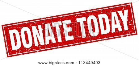 Donate Today Red Square Grunge Stamp On White