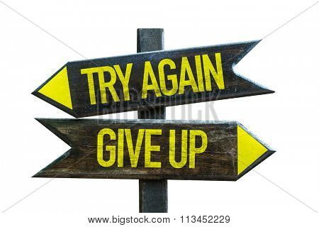 Try Again - Give Up signpost isolated on white background