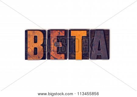 Beta Concept Isolated Letterpress Type