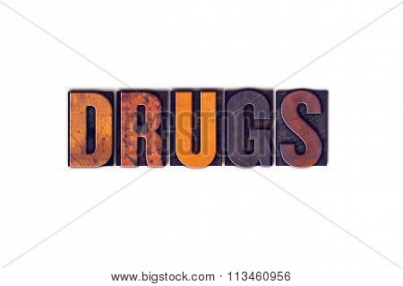Drugs Concept Isolated Letterpress Type