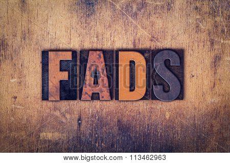 Fads Concept Wooden Letterpress Type
