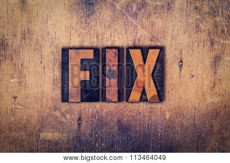 Fix Concept Wooden Letterpress Type