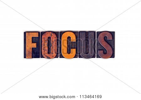Focus Concept Isolated Letterpress Type