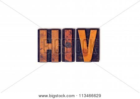 Hiv Concept Isolated Letterpress Type