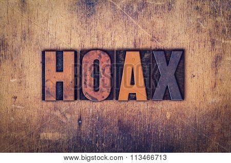 Hoax Concept Wooden Letterpress Type