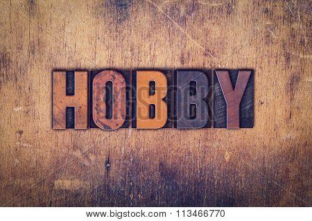 Hobby Concept Wooden Letterpress Type