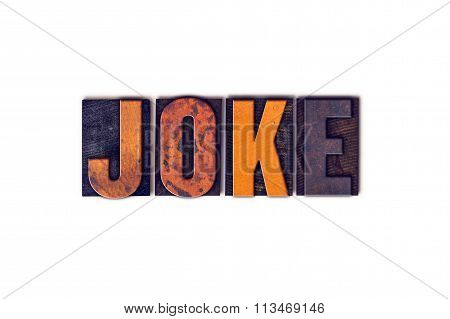 Joke Concept Isolated Letterpress Type