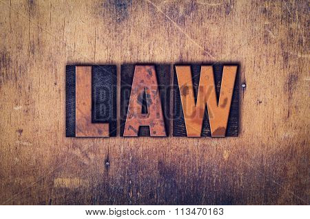 Law Concept Wooden Letterpress Type