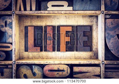 Life Concept Letterpress Type