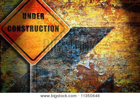 Roadsign Under Construction Rusty Wall.