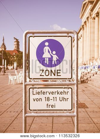 Pedestrian Area Sign Vintage