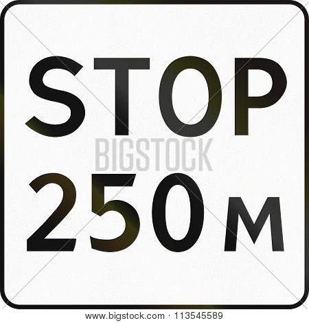 Supplementary Road Sign Used In Russia - Stop After 250 Meters