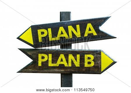 Plan A - Plan B signpost isolated on white background