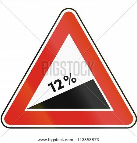 Road Sign Used In Slovakia - Dangerous Ascent