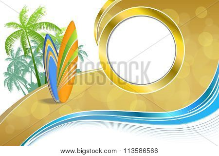 Abstract background sea coast holidays design orange green surfboards beach blue yellow vector