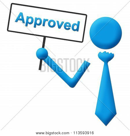 Approved Human Holding Signboard