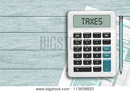 Calculator With Taxes Text  And 1040 Tax Form Lying On Wooden Desk
