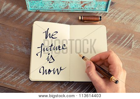 Motivational Concept With Handwritten Text The Future Is Now