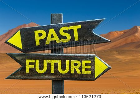 Past - Future signpost in a desert background