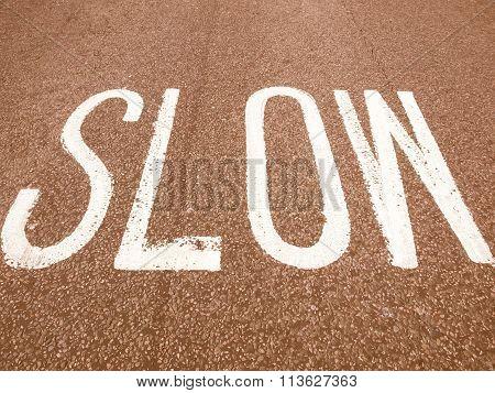Slow Sign Vintage