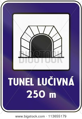 Road Sign Used In Slovakia - Tunnel. Tunel Means Tunnel