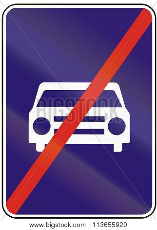 Road Sign Used In Slovakia - End Of Road Reserved For Motor Vehicles