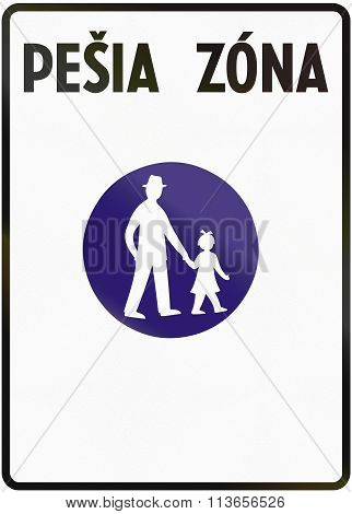 Road Sign Used In Slovakia - Pesia Zona Means Pedestrian Zone