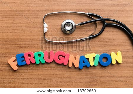 Ferrugination Colorful Word