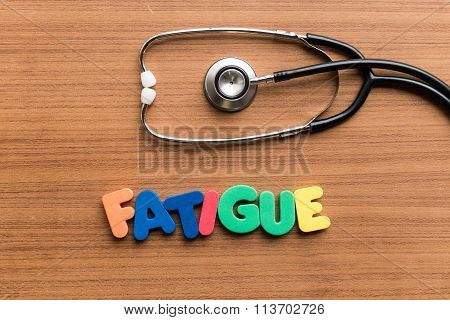 Fatigue Colorful Word