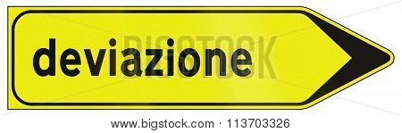 Road Sign Used In Italy - Detour Signpost