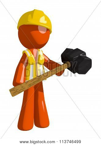 Orange Man Construction Worker  Man Holding Giant Sledge Hammer