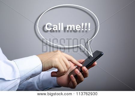 Businessman Use Smart Phone With Call Me Speech Bubble