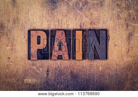 Pain Concept Wooden Letterpress Type