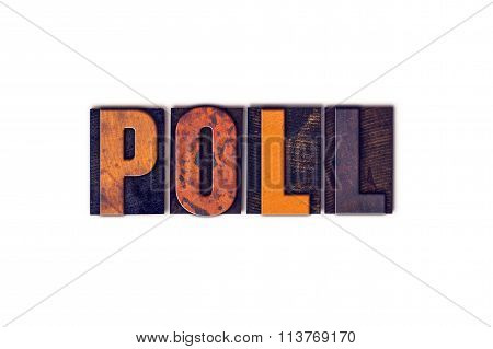 Poll Concept Isolated Letterpress Type