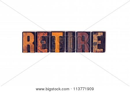 Retire Concept Isolated Letterpress Type