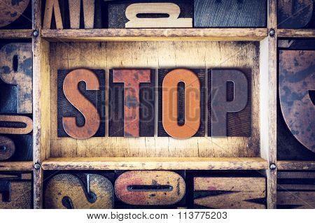 Stop Concept Letterpress Type