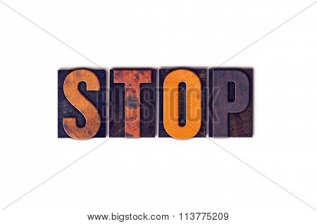 Stop Concept Isolated Letterpress Type