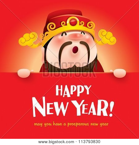 Happy New Year! Chinese God of Wealth with big sign.