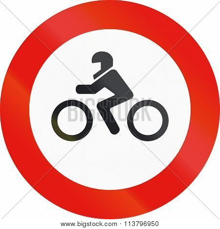 Road Sign Used In Spain - Entry Forbidden To Motorcycles