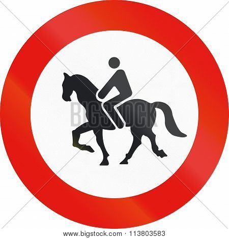 Road Sign Used In Spain - Forbidden Entry To Equestrians