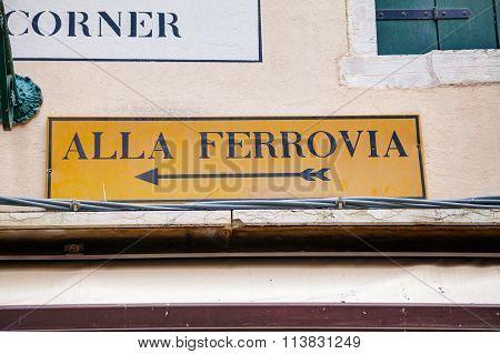 Alla Ferrovia Direction Sign In Venice