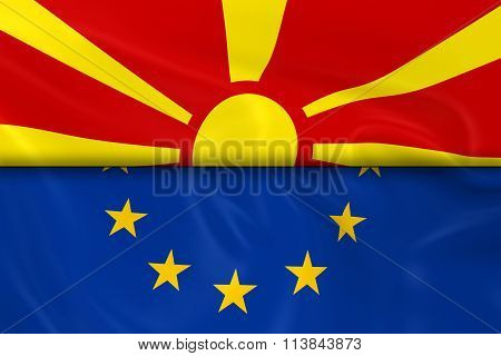 Flags Of Macedonia And The European Union Split In Half - 3D Render Of The Macedonian Flag And Eu Fl
