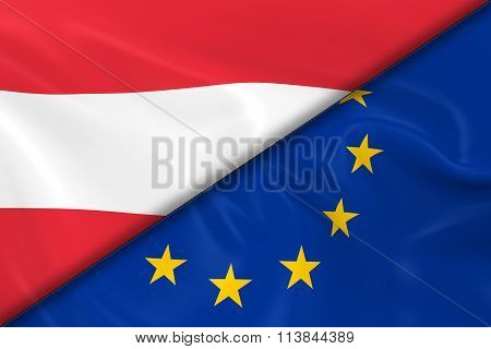 Flags Of Austria And The European Union Divided Diagonally - 3D Render Of The Austrian Flag And Eu F
