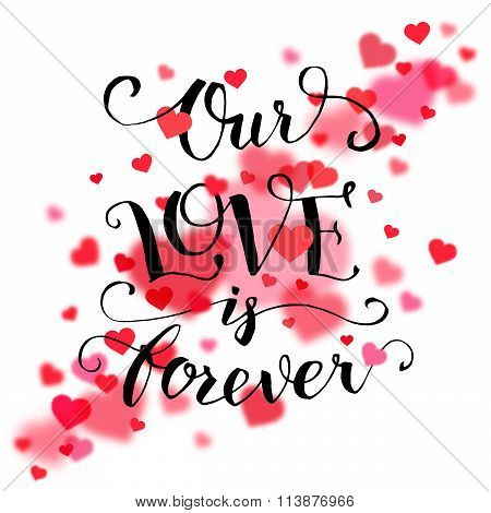 Our Love Is Forever Typography Card