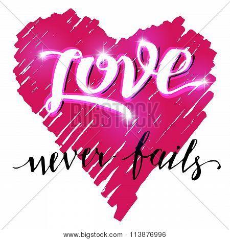 Love Never Fails Brush Calligraphy